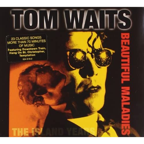 Image 0 of Beautiful Maladies: The Island Years By Tom Waits On Audio CD Album 1998