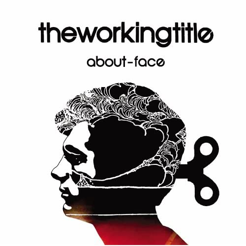 Image 0 of About-Face Album 2006 by Working Title On Audio CD