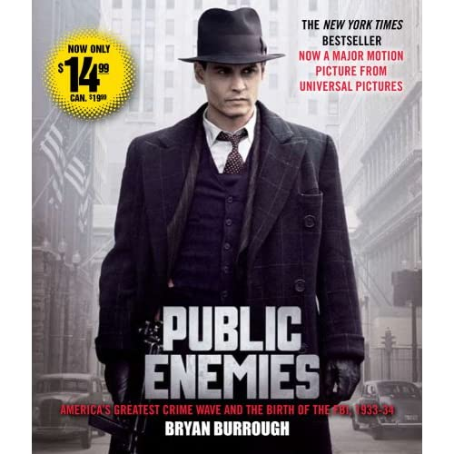 Public Enemies Movie Tie-In: America's Greatest Crime Wave And The