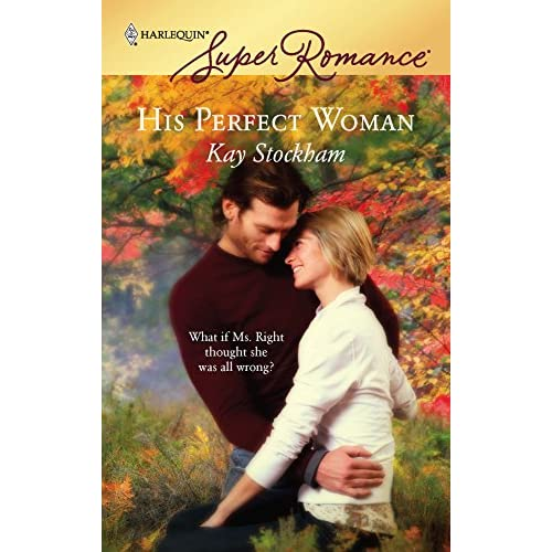 His Perfect Woman By Kay Stockham Book Paperback