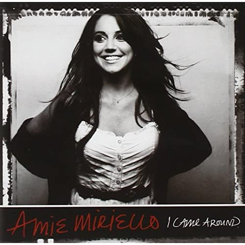 I Came Around By Amie Miriello On Audio CD Album Rock 2008