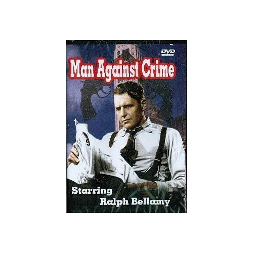 Image 0 of Man Against Crime On DVD With Ralph Bellamy Mystery