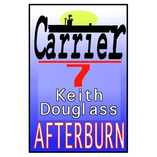 Image 0 of Carrier 7: Afterburn By Keith Douglass And Edward Lewis Narrator On Audio Casset