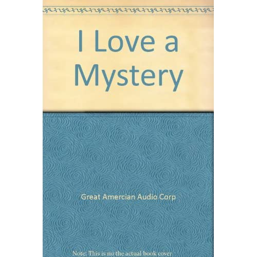 Image 0 of I Love A Mystery By Great Amercian Audio Corp On Audio Cassette