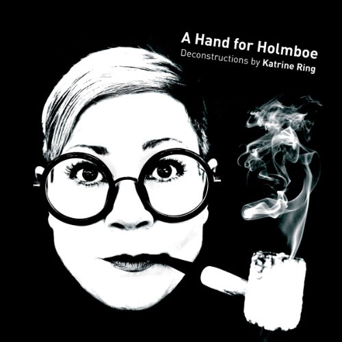 Image 0 of A Hand For Holmboe By Katrine Ring Vagn Holmboe [Composer] Hannu Koivula [Conduc