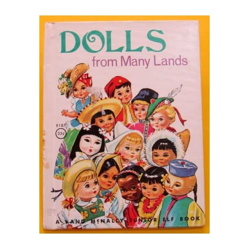 Dolls From Many Lands A Rand Mcnally Storytime Book By Renee Barkowski