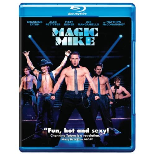Magic Mike Movie Only Blu-Ray On Blu-Ray With Channing Tatum