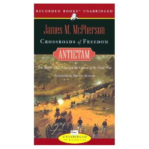 Image 0 of Crossroads Of Freedom: Antietam The Battle That Changed The Course Of The Civil