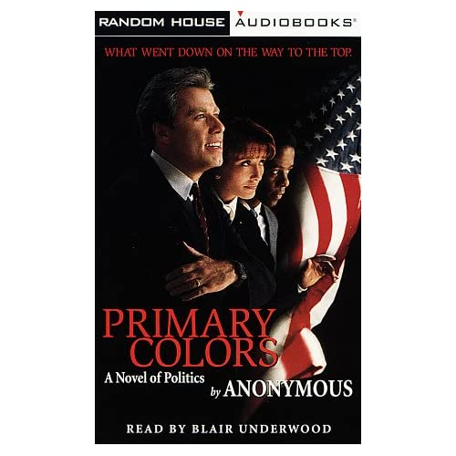 Image 0 of Primary Colors: A Novel Of Politics By Anonymous And Blair Underwood Reader On A