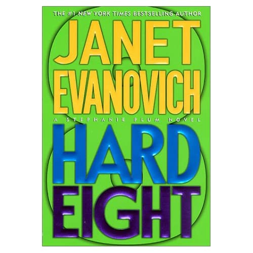 Hard Eight Stephanie Plum No 8 By Evanovich Janet King Lorelei Reader