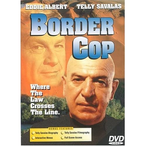 Image 0 of Border Cop On DVD With Telly Savalas