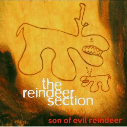 Image 0 of Son Of Evil Reindeer By Reindeer Section On Audio CD Album 2002