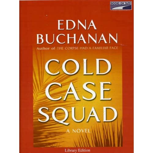 Image 0 of Cold Case Squad By Edna Buchanan On Audio Cassette