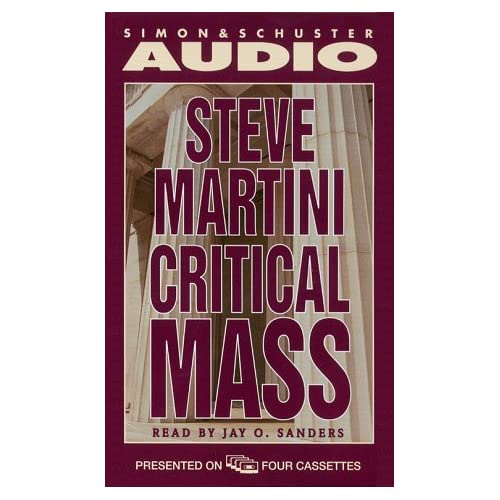 Image 0 of Critical Mass By Steve Martini And Jay O Sanders Reader On Audio Cassette