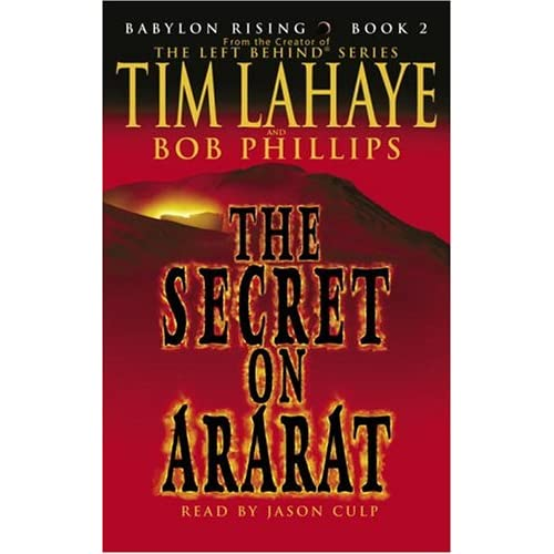 Image 0 of Babylon Rising: The Secret On Ararat By Lahaye Tim Phillips Bob Culp Jason Reade