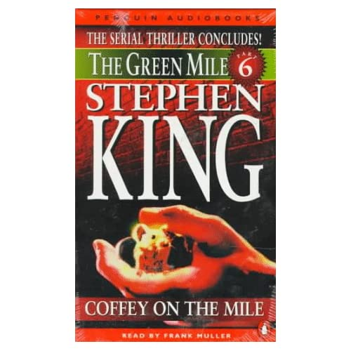 Image 0 of Green Mile Audio 6: Coffey On The Mile: The Green Mile Part 6 Vol 6 By Stephen K