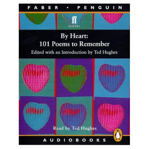 Image 0 of By Heart: 101 Poems To Remember Penguin By Hughes Ted Editor Hughes Ted Reader O