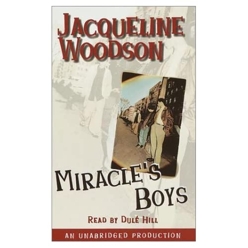 Image 0 of Miracle's Boys By Jacqueline Woodson And Dule Hill Reader On Audio Cassette