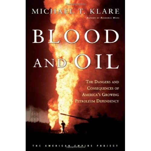 Blood And Oil: The Dangers And Consequences Of America's Growing