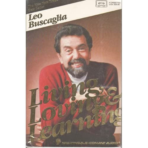 Image 0 of Living Loving And Learning By Leo F Buscaglia On Audio Cassette