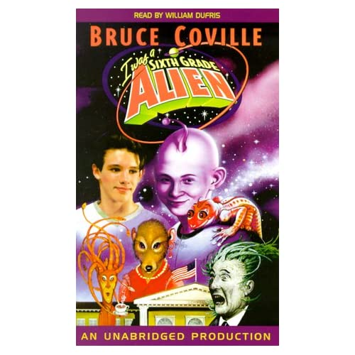 Image 0 of I Was A Sixth Grade Alien By Coville Bruce Dufris William Reader On Audio Casset