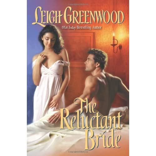 The Reluctant Bride by Leigh Greenwood Book