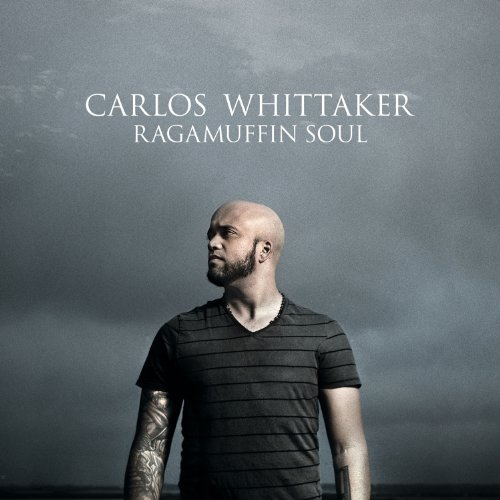 Image 0 of Ragamuffin Soul By Carlos Whittaker On Audio CD Album 2010