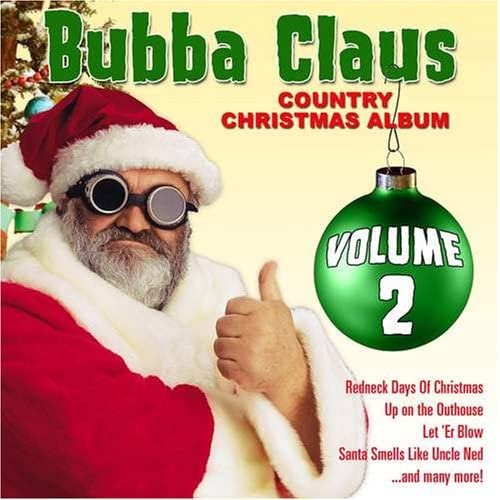 Image 0 of Bubba Claus 2 By Bubba Claus Christmas On Audio CD Album