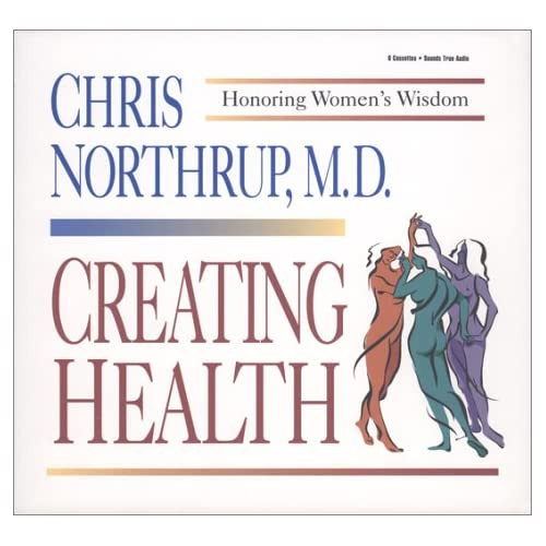 Image 0 of Creating Health: Honoring Women's Wisdom Discover Historic America Series By Chr