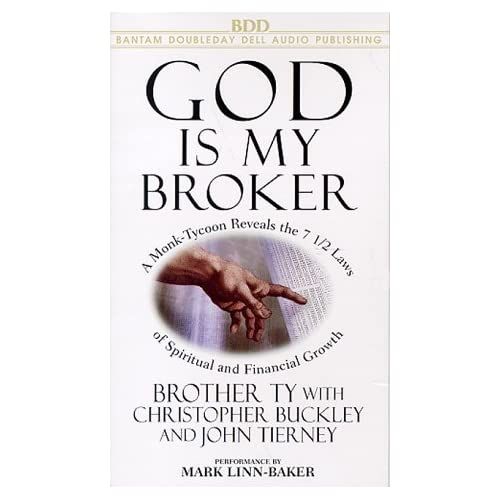 Image 0 of God Is My Broker: A Monk-Tycoon Reveals The 7 1/2 Laws Of Spiritual And Financia