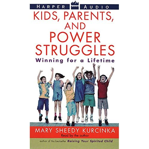 Image 0 of Kids Parents And Power Struggles: Winning For A Lifetime By Kurcinka Mary Sheedy