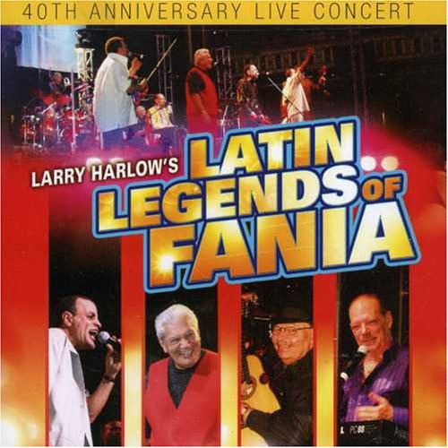 Larry Harlow And Latin Legends Of Fania By Larry Harlow & Latin