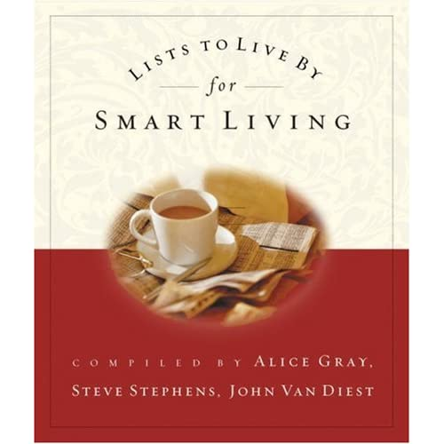 Lists To Live By For Smart Living By Stephens Steve VanDiest John Gray