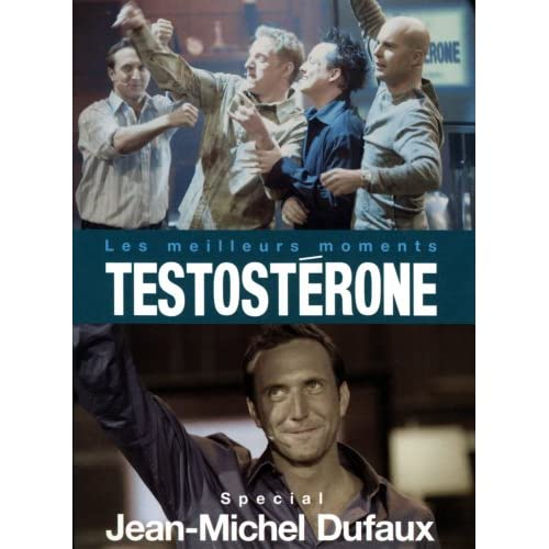 Image 0 of Testosterone Les Meilleurs Moments Special Jean-Michel Dufaux