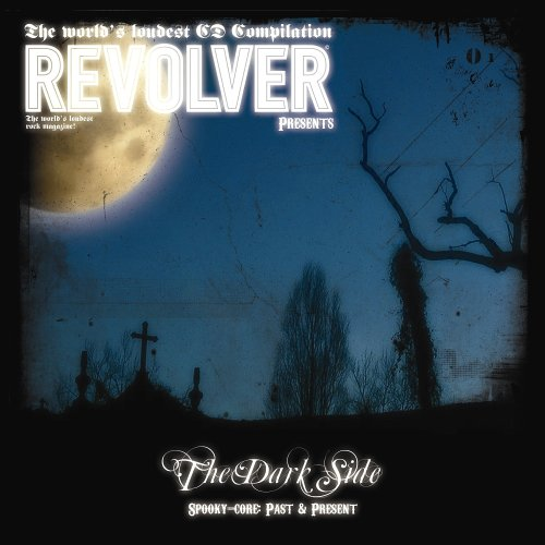 Image 0 of Revolver Presents: The Dark Side By Revolver Presents-The Dark Side On