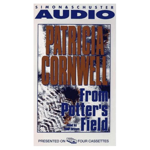 Image 0 of From Potter's Field By Cornwell Patricia Brown Blair Reader On Audio Cassette