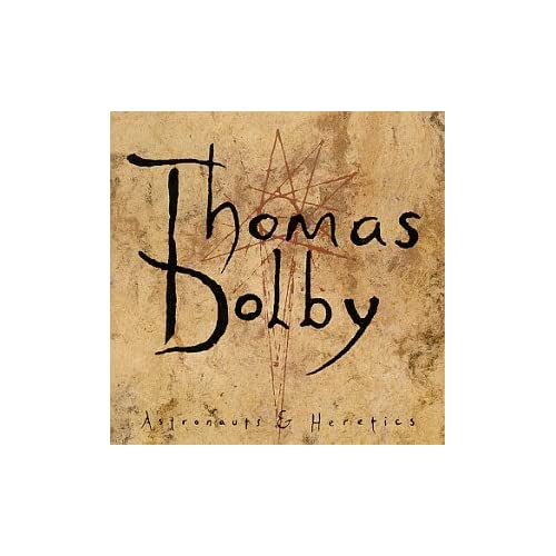 Image 0 of Astronauts And Heretics Album 1992 By Dolby Thomas On Audio CD