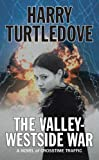 The Valley-Westside War, by Harry Turtledove