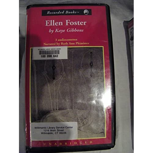 Image 0 of Ellen Foster By Kaye Gibbons Ruth Ann Phimister Narrator On Audio Cassette