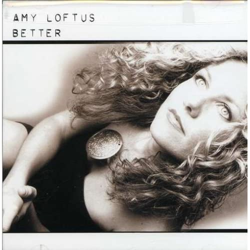 Image 0 of Better By Amy Loftus On Audio CD Album 2007