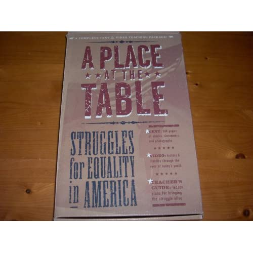 A Place At The Table: Struggles For Equality In America Tape Teacher's Guide And