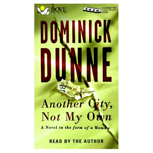 Image 0 of Another City Not My Own: A Novel In The Form Of A Memoir By Dominick Dunne On Au