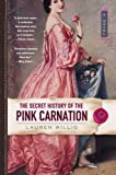 The Secret History of the Pink Carnation, by Lauren Willig
