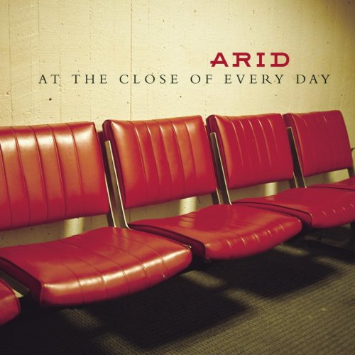 Image 0 of At The Close Of Every Day By Arid On Audio CD Album 2000