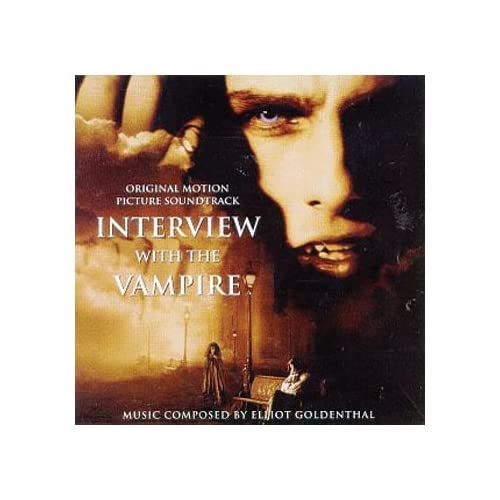 ... of Interview With The Vampire: Original Motion Picture Soundtrack By