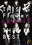 【Amazon.co.jp限定】THIS IS Flower THIS IS BEST(2Blu-ray Disc付)(Flower特製ポストカード付)