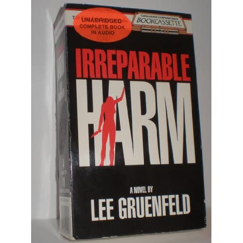 Image 0 of Irreparable Harm By Lee Gruenfeld And Laural Merlington Reader On Audio Cassette
