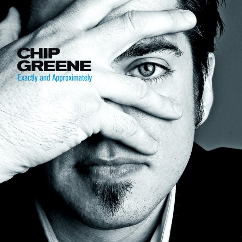 Image 0 of Exactly And Approximately By Chip Greene On Audio CD Album 2007
