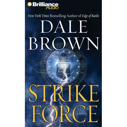 Strike Force By Dale Brown And Christopher Lane Reader On Audiobook CD