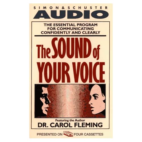The Sound Of Your Voice By Fleming Dr Carol Fleming Dr Carol Reader On